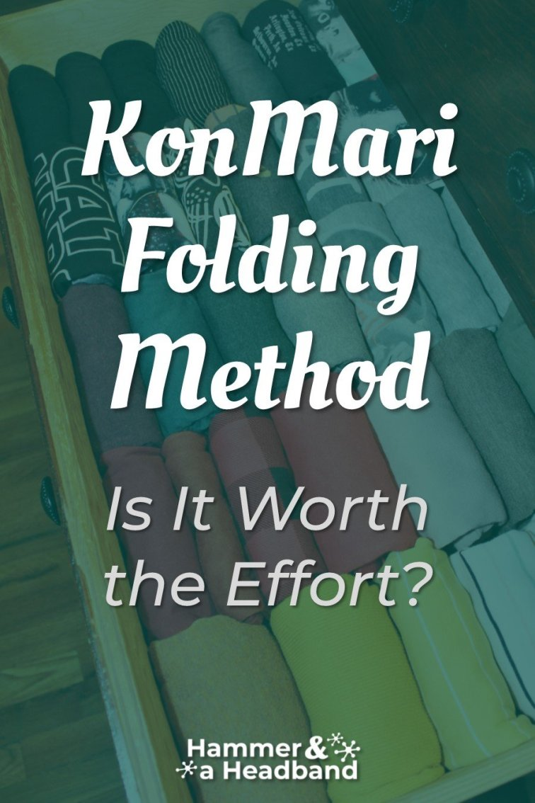 Is the KonMari folding method worth the effort?