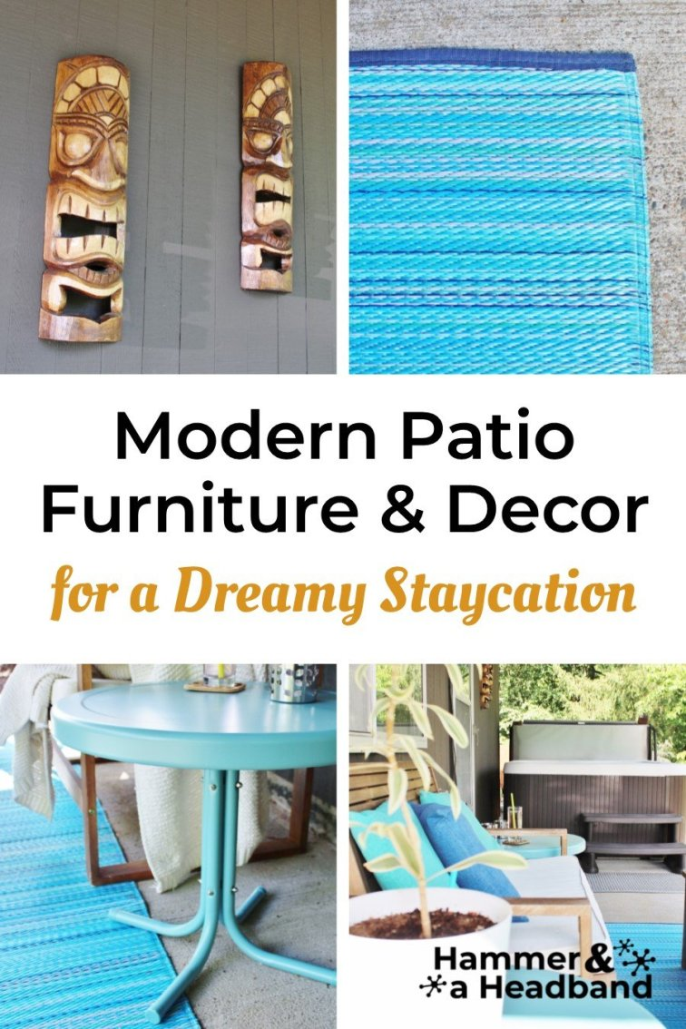 Modern patio furniture and decor for a dreamy staycation