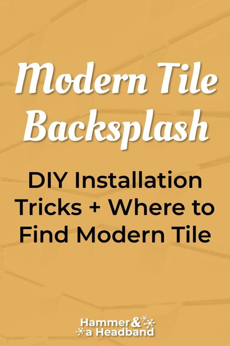 Modern tile backsplash DIY installation tricks