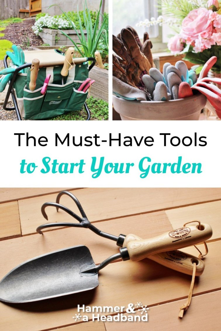 The must-have tools to start your garden