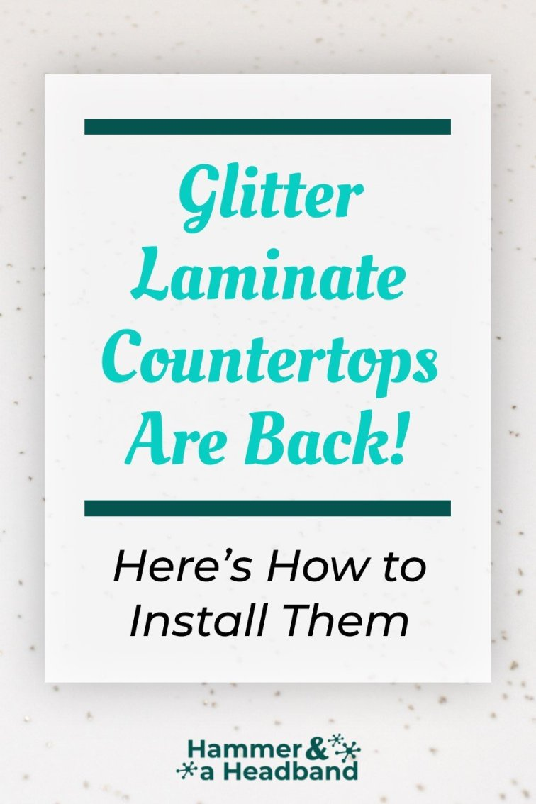 Glitter laminate countertops are back, here's how to install them