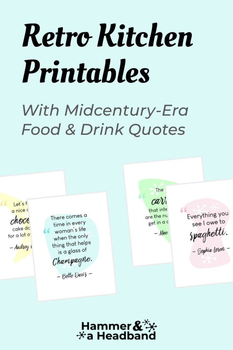 Retro kitchen printables with midcentury-era food and drink quotes