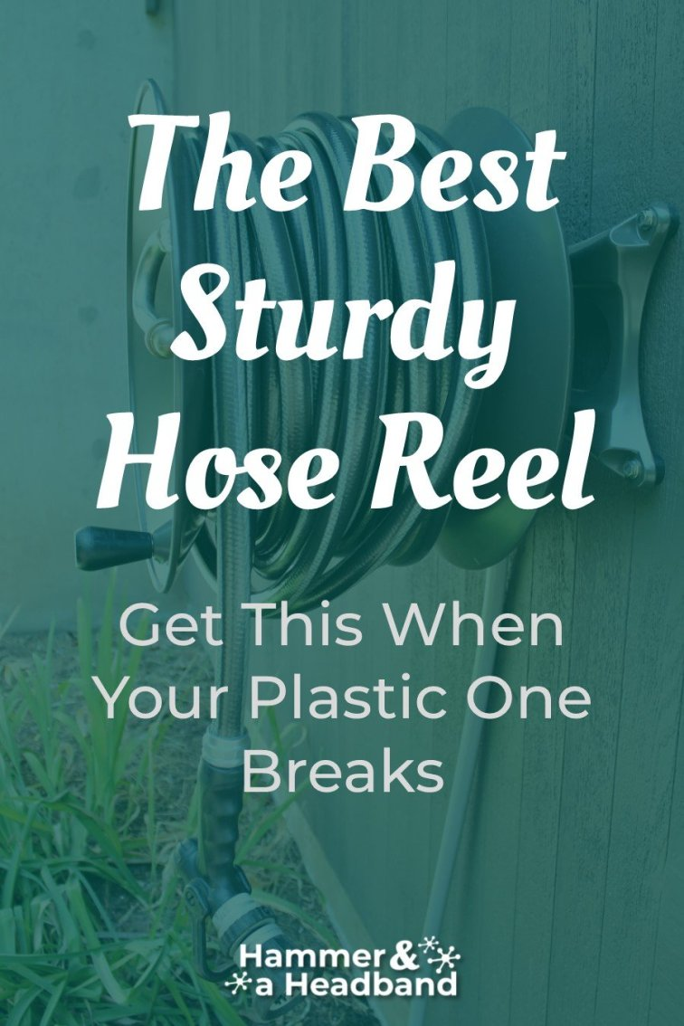 The best sturdy hose reel to get for your garden