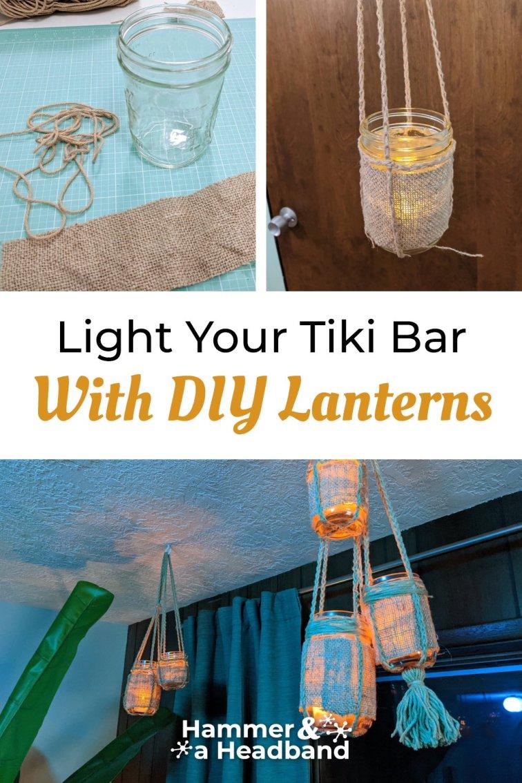 Light your tiki bar with DIY lanterns