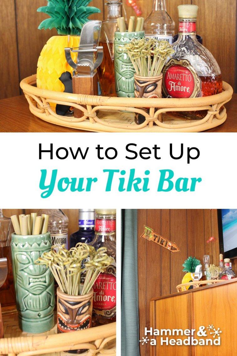How to set up your tiki bar