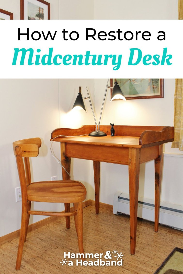 How to restore a mid-century desk