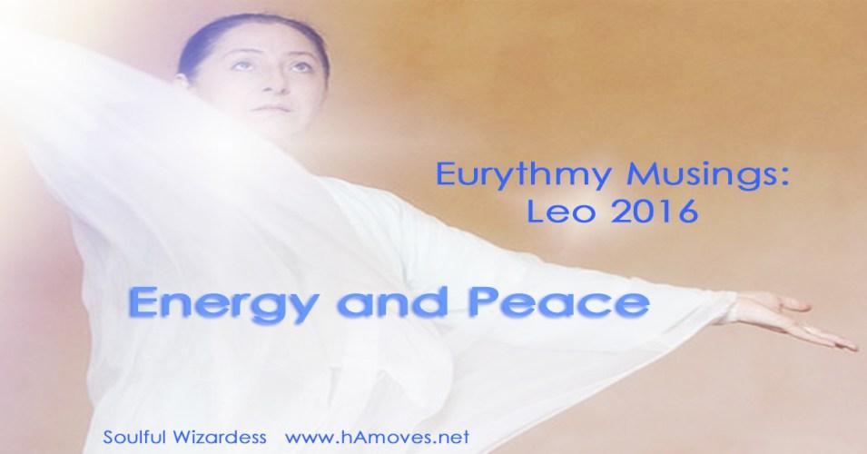 Eurythmy Musings: Leo 2016