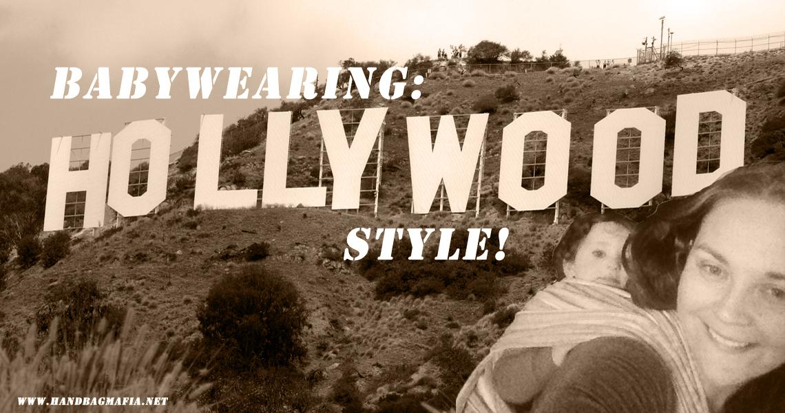 Babywearing- Hollywood Style