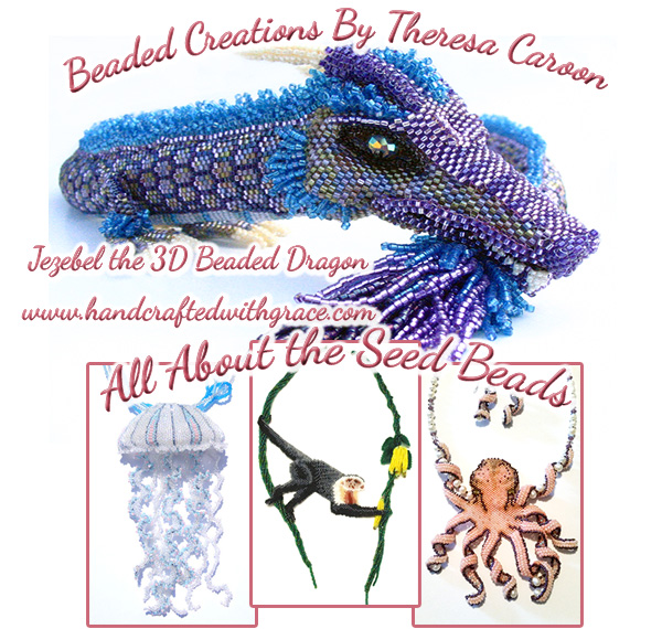 All About the Seed Beads - Beaded Creations by Theresa Caroon www.handcraftedwithgrace.com