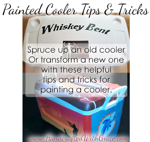 Painted Cooler Tips and Tricks