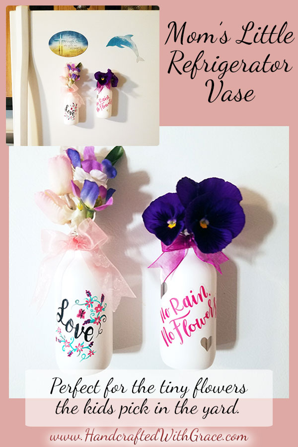 Mom's Little Refrigerator Vase Tutorial Mother's Day Gift Idea