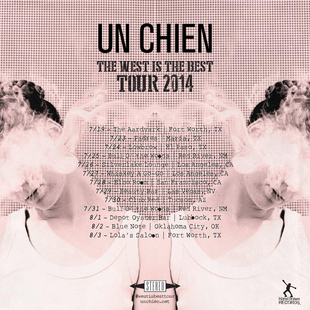 Un Chien, The West is the Best Tour 2014