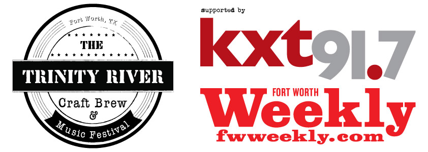 Supported by KXT and FW Weekly // Trinity River Craft Beer and Music Festival  Presented by The Pour House and Hand Drawn Records  Saturday, May 30, 2015