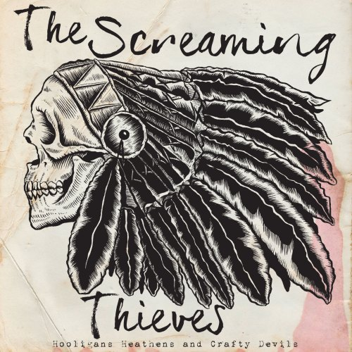 """""""Hooligans, Heathens and Crafty Devils"""" by The Screaming Thieves // COVER ART"""