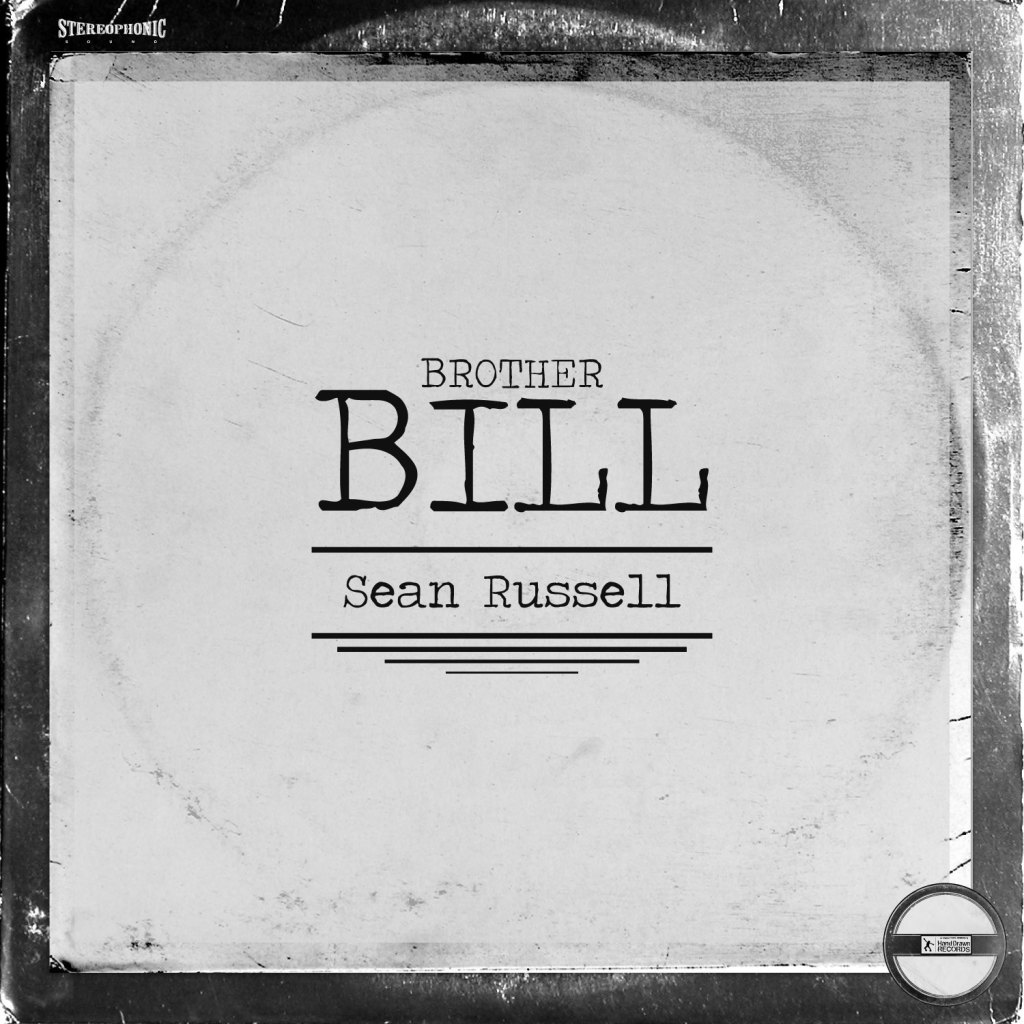 """Brother Bill"" EP by Sean Russell"