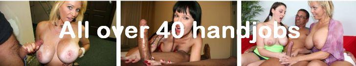 All over 40 handjobs