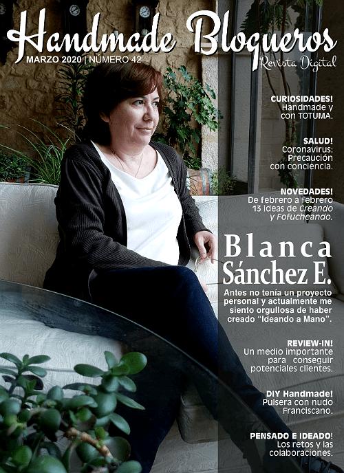 Entrevista a la blogger Blanca Sánchez E. del blog 'Ideando a Mano' – «Revista No. 42»