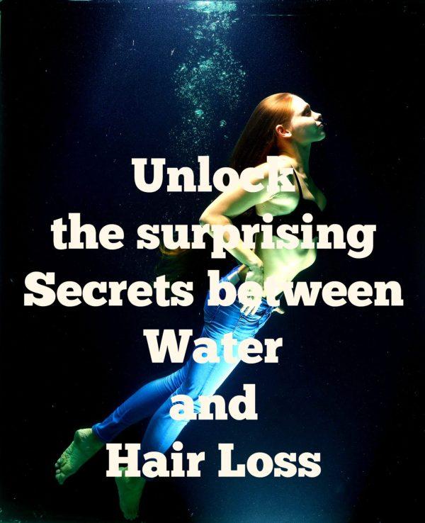 Water And Hair Loss