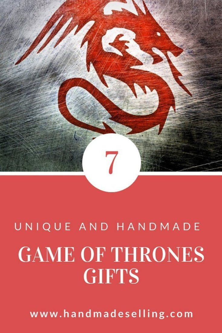 7 Breathtaking Game of Thrones Handmade Gifts