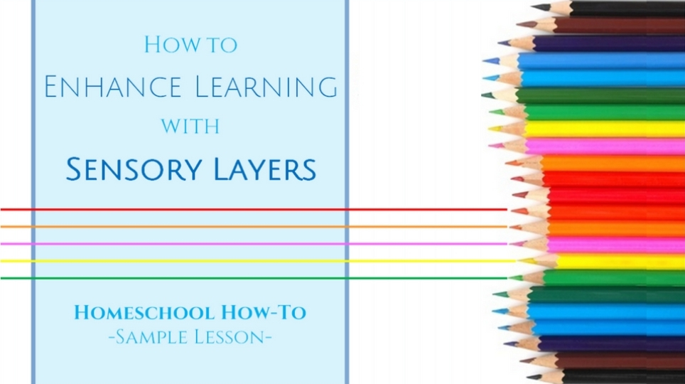 FREE Sample Lesson: How to Enhance Learning with Sensory Layers