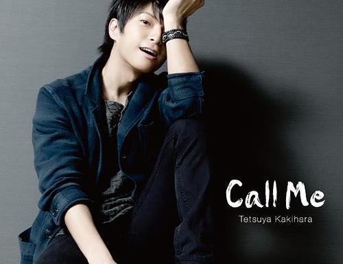 Tetsuya Kakihara Call Me