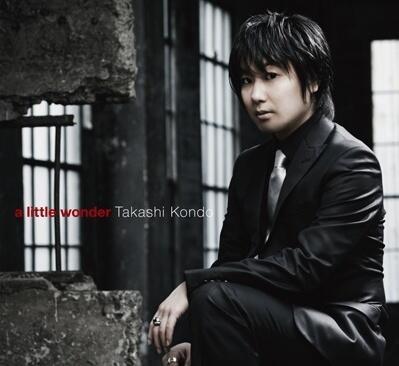 "Kondo Takashi ""a little wonder"""