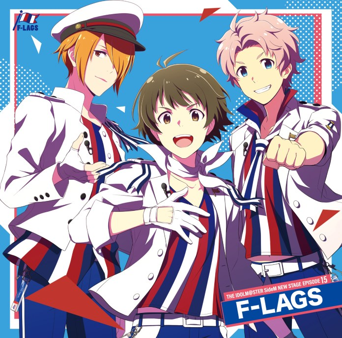 THE IDOLM@STER SideM NEW STAGE EPISODE:15 F-LAGS