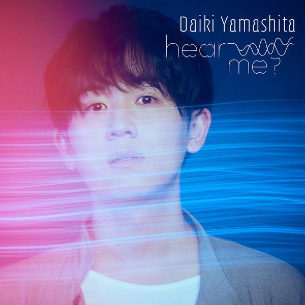 """Daiki Yamashita """"hear me"""""""
