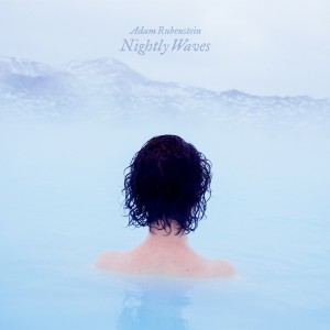 adam-rubenstein-nightly-waves-8250