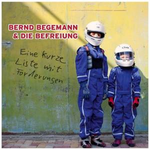 Album Frontcover Bernd Begemann & Die Befreiung - Eine kurze Liste mit Forderungen 300dpi