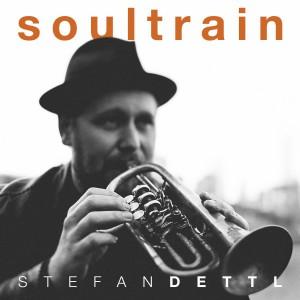Stefan Dettl - Soultrain