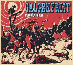 Galgenfrist_Melodien_in_Blei