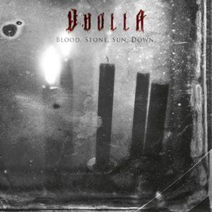 Vuolla - Blood. Stone. Sun. Down.