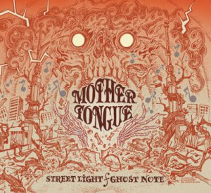 Mother Tongue - Streetlight  Ghost Note