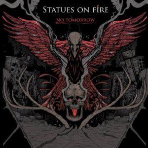 096f5_statues_on_fire_-_no_tomorrow