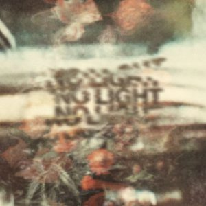 No Light - No Light