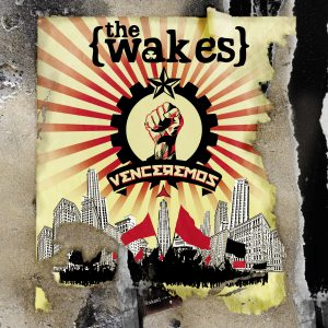 the-wakes_venceremos_cover