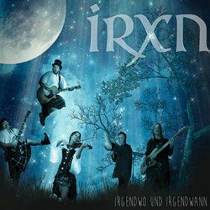 irxn-irgendwo-und-irgendwann