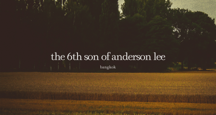 The 6th Son of Anderson Lee