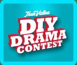 True Value DIY Drama