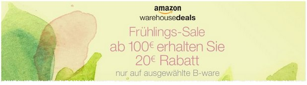 Amazon Warehouse Deals Frühlings-Sale mit 20 Euro Rabatt ab 100 Euro