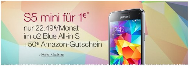 O2 Blue All-in S + Samsung Galaxy S5 mini - Vertrag als Amazon-Tagesangebot am 26.2.2016
