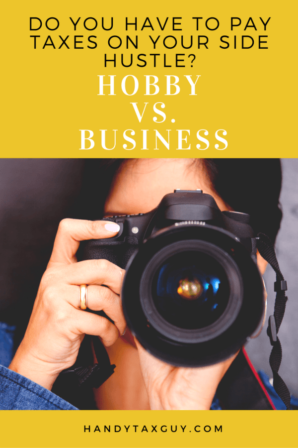 Is it a hobby or business? You may have to pay taxes.