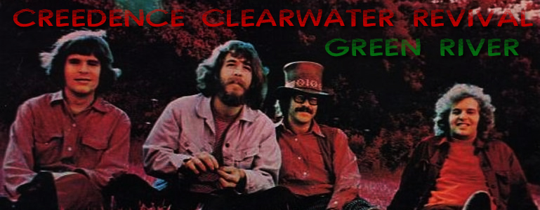 Creedence Clearwater Revival / Green River