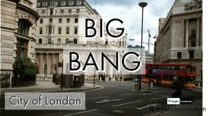 City of London Big Bang