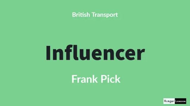 Frank Pick, Influencer British Transport