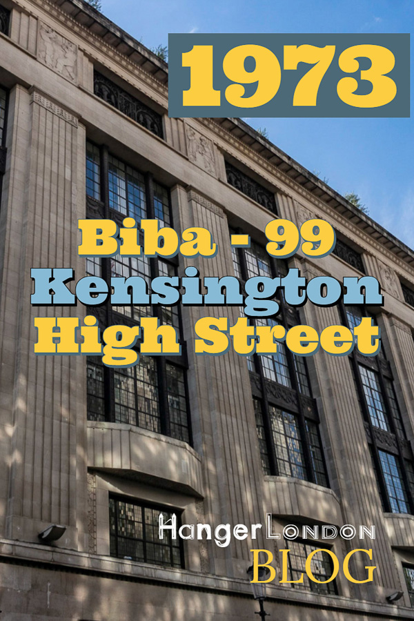 Biba Story, 99 Kensington Highstreet