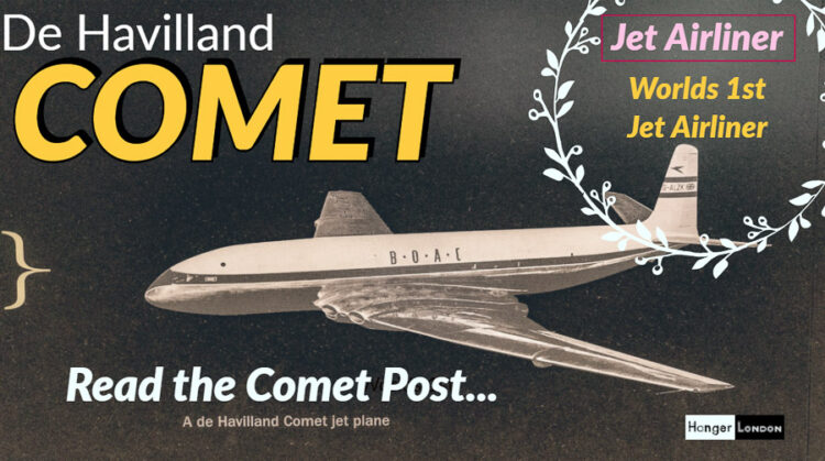 de havilland comet the worlds 1st jet airliner