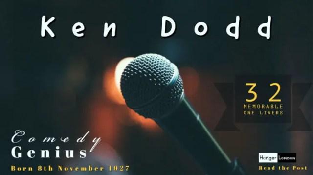 Ken Dodd comedy Genius 32 best one liners