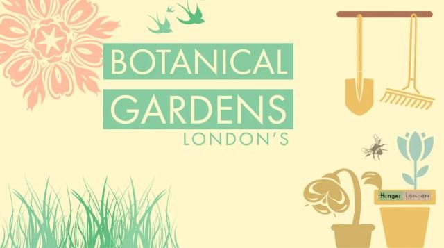 Londons Botanical Gardens